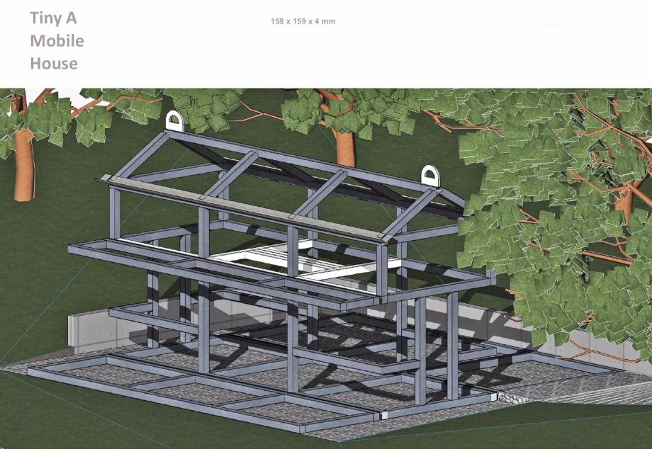 A Tiny Mobile House - got an Aluminium steel frame