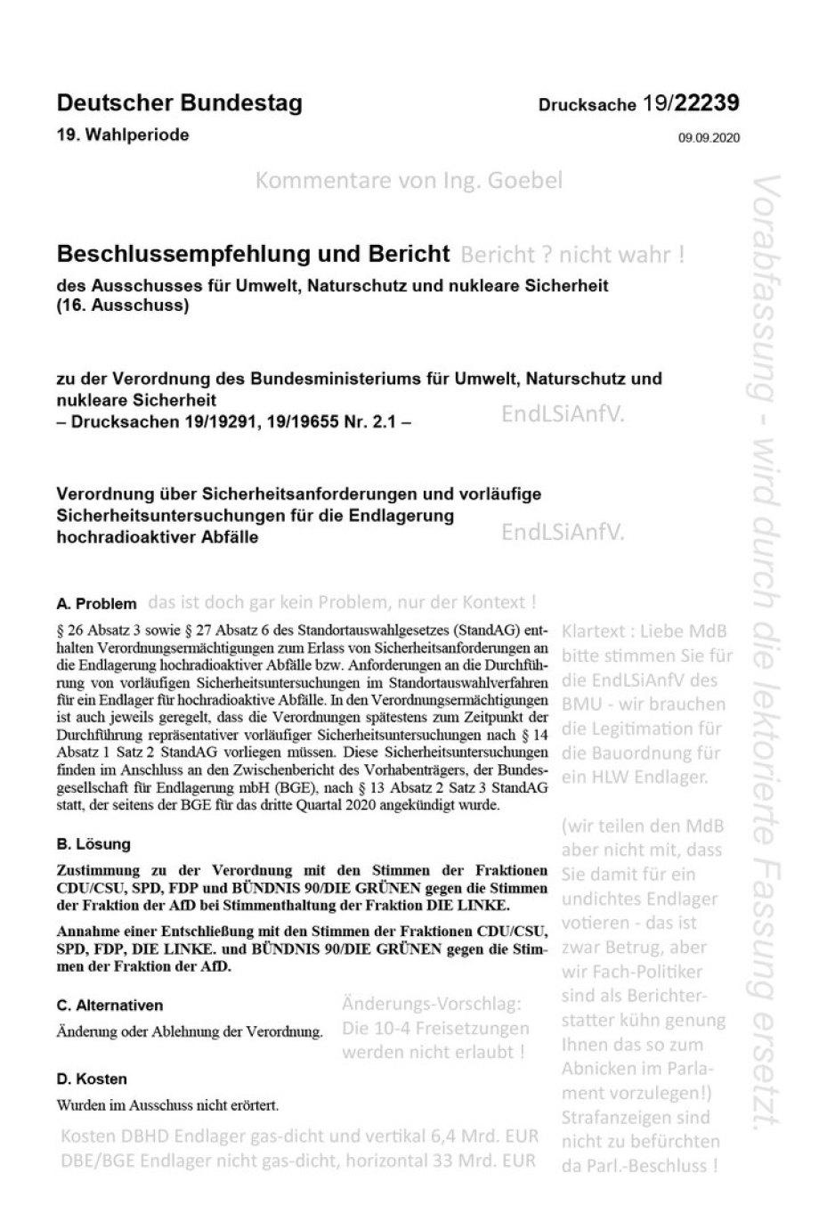 >>> Die Berichterstatter im Umwelt-Ausschuss belügen MdB Kollegen - #BerichtErstatter #UmweltAusschuss #Bundestag #EndlagerSicherheitsAnforderungsVerordnung #Freisetzungen