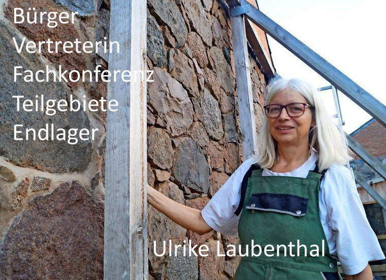 Ulrike Laubenthal - Bürger-Vertreterin im Rat der Fachkonferenz Teilgebiete Endlager