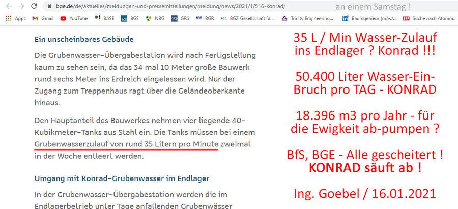 >>> Milliarden-Verlust - Endlager Bergwerk Konrad säuft ab. 50.400 Liter Wasser-Einbruch pro Tag - BGE Baustelle -#Konrad#säuft#ab#Milliarden#Verlust           https://www.bge.de/de/aktuelles/meldungen-und-pressemitteilungen/meldung/news/2021/1/516-